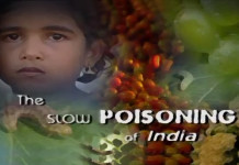 documentary films slow poisoning of india